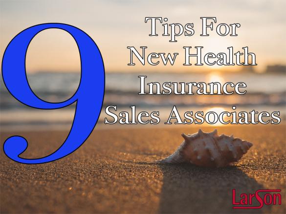9 tips new health insurance sales associates