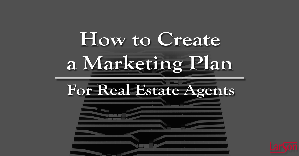 how to create a marketing plan for real estate agents naples real estate school