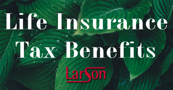 life insurance tax benefits
